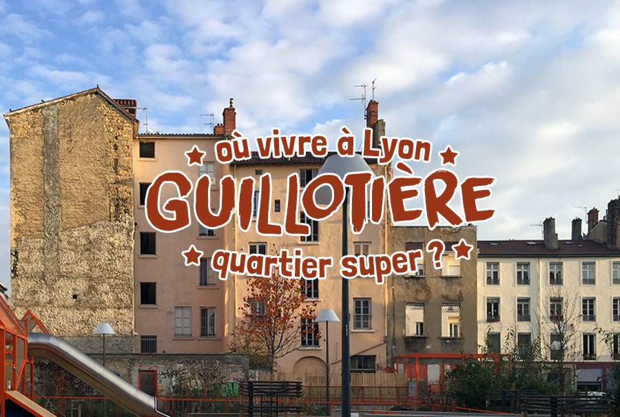 Guillotiere-quartier-super