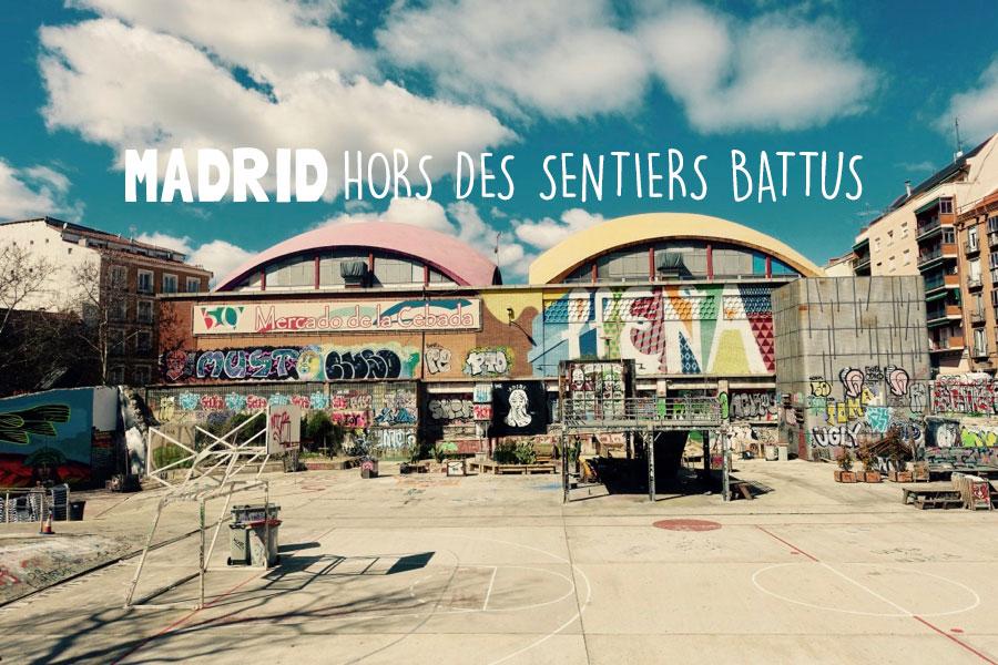 Madrid Hors de Sentiers Battus