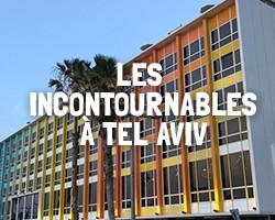 Incontournables à Tel Aviv