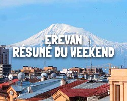 resume-du-weekend-erevan