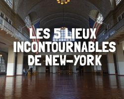 Incontournable à New-York