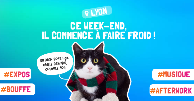 Que faire à Lyon ce weekend