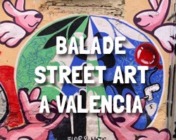 Street Art à Valence en Espagne