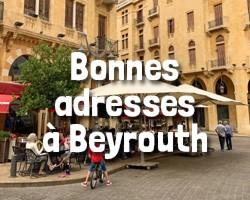 Bonnes adresses à Beyrouth