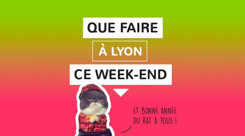 Que faire à Lyon ce week-end