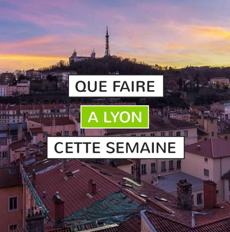 Agenda semaine Lyon
