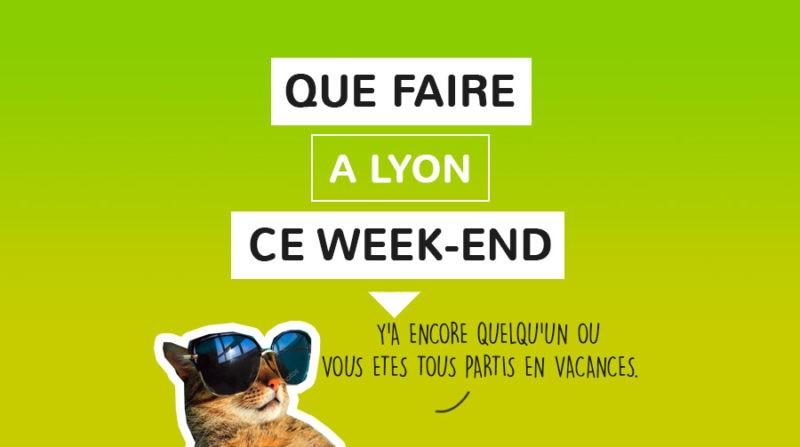 Que faire a Lyon ce week-end ?