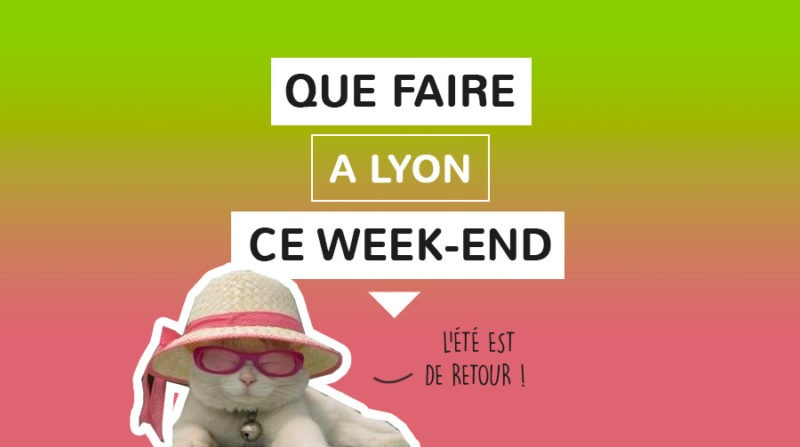 Agenda du week-end Lyon