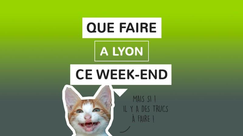 Lyon Week-end Agenda