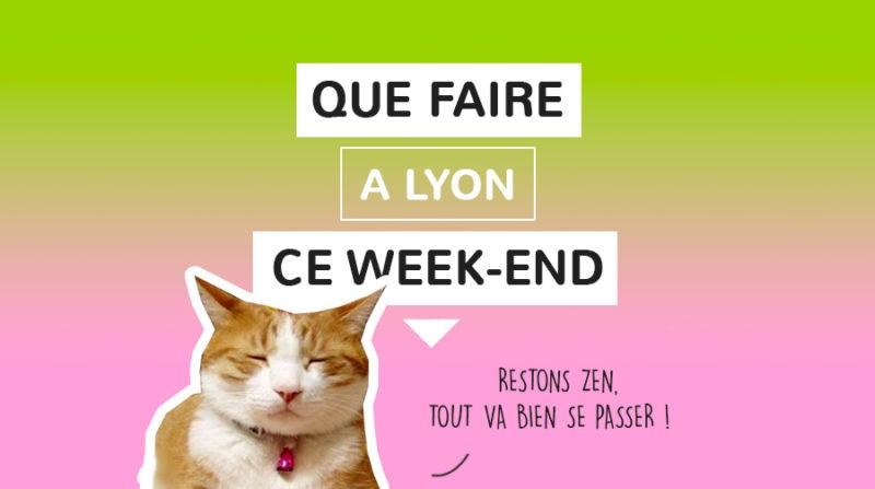 que faire à Lyon ce week-end?