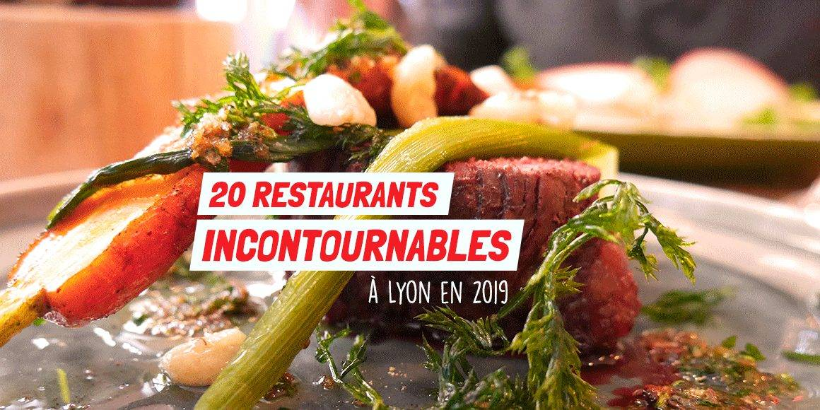 20 restaurants incontournables 2019 Lyon Citycrunch